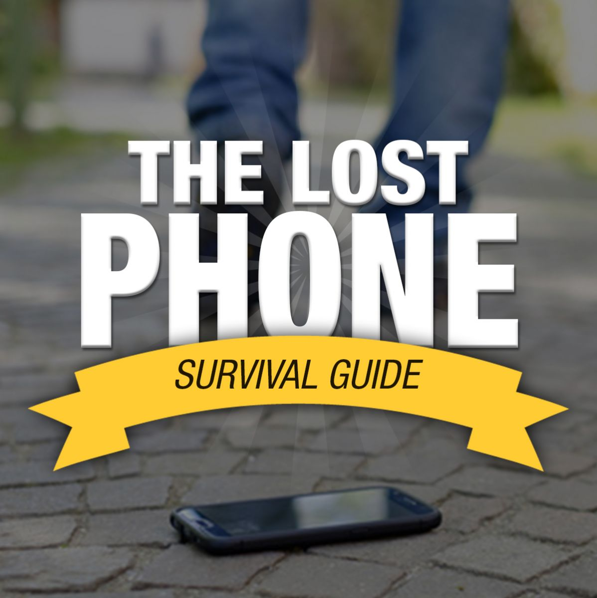 Lost Phone Survival Guide